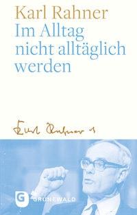 Karl Rahner Alltag (2)
