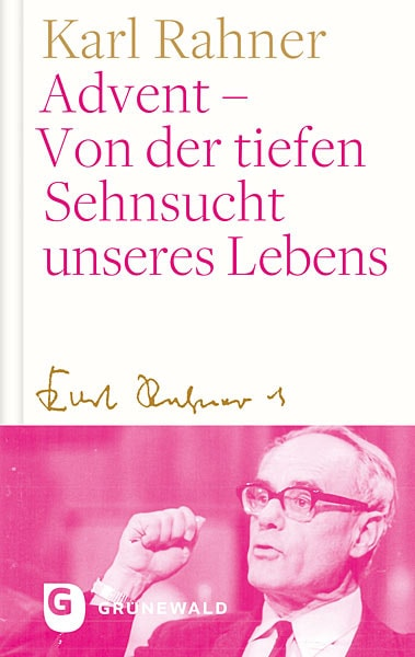 Karl Rahner Sehnsucht unseres Lebens