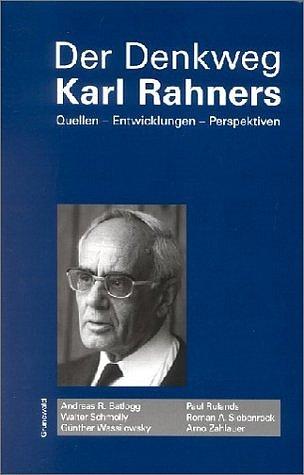 der Denkweg Karl Rahners