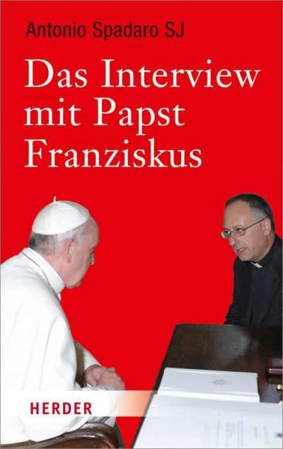 33488-7_Spadaro_Das Interview mit Papst Franziskus_CS3_U1.indd